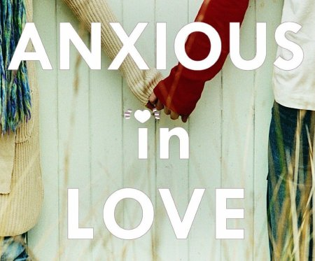 Anxious-in-Love-LG-Copy3